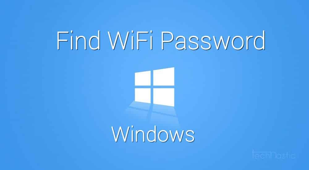 find-windows-wifi-password