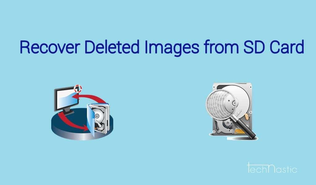 How To Recover Deleted Images From Sd Card