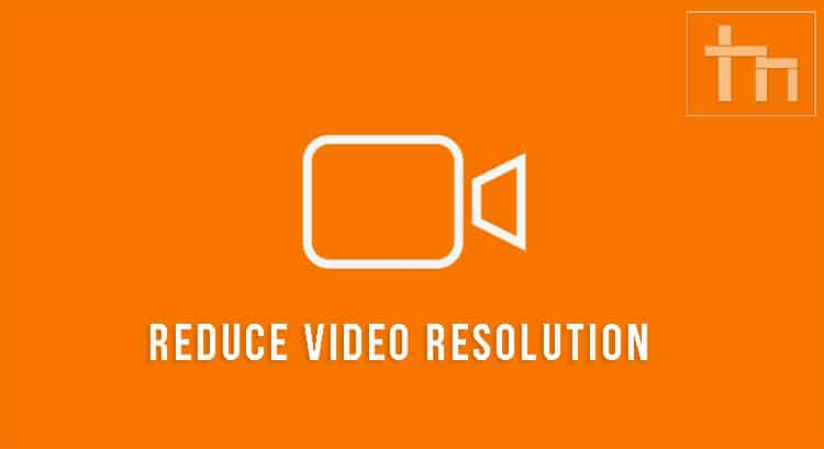 Reduce-Resolution-of-Videos