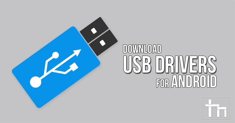 Download USB Drivers for Android
