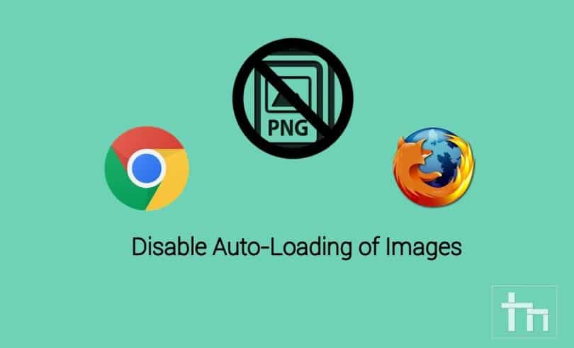 disable-image-loading-chrome-firefox