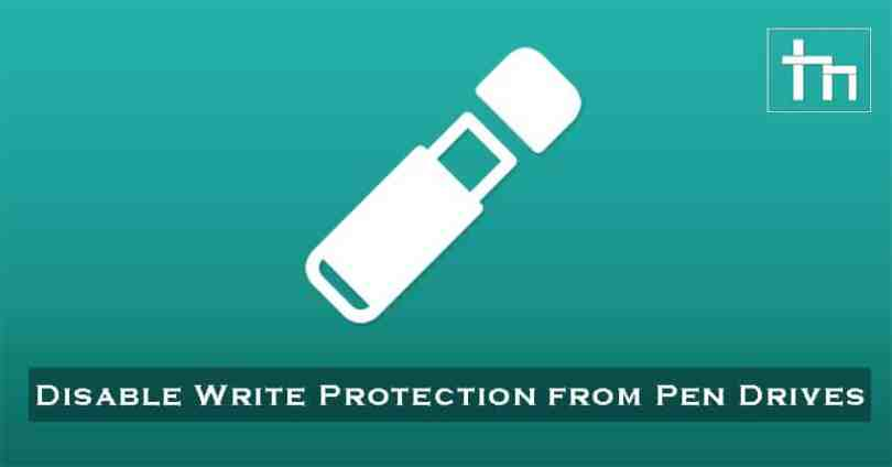 Disable-Write-Protection-from-Pen-Drives