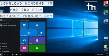 Download Windows 10 Pro ISO File without Product Key