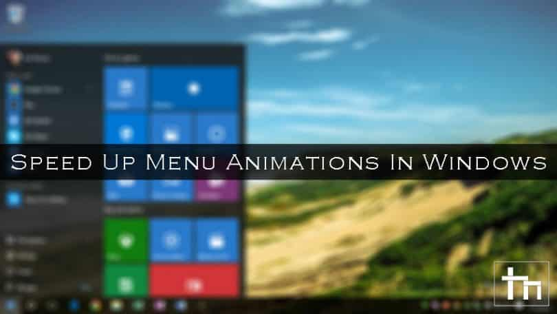 Speed-Up-Menu-Animations-In-Windows