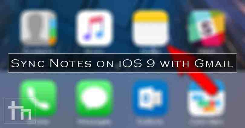 Sync-Notes-on-iOS-9-with-Gmail