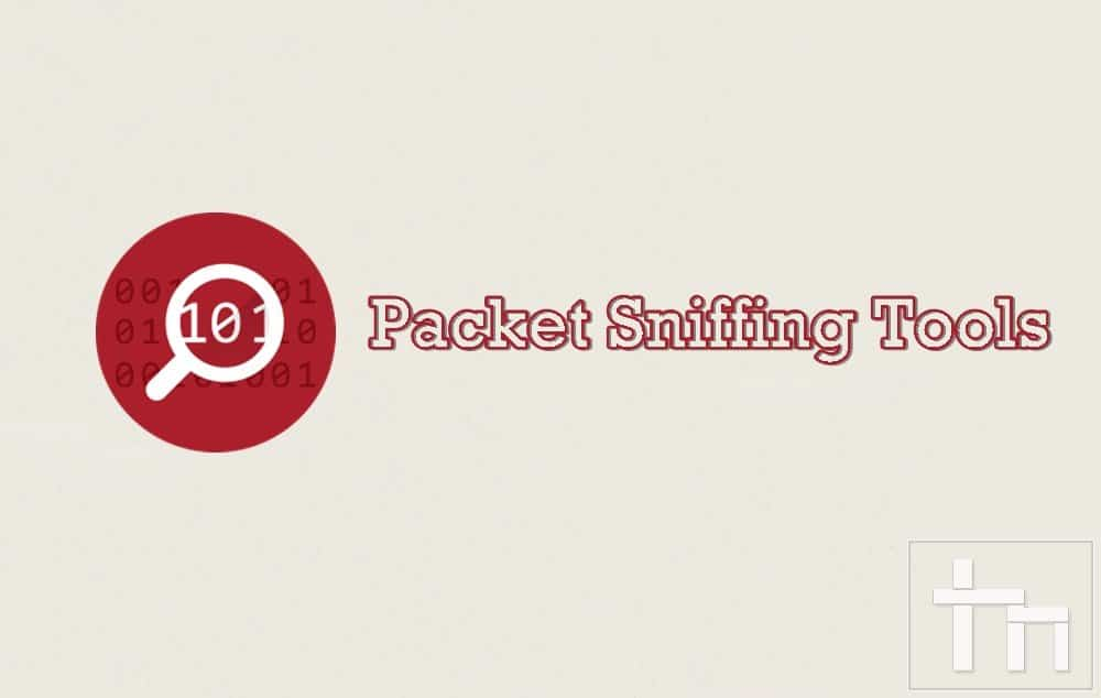 packet sniffing tools
