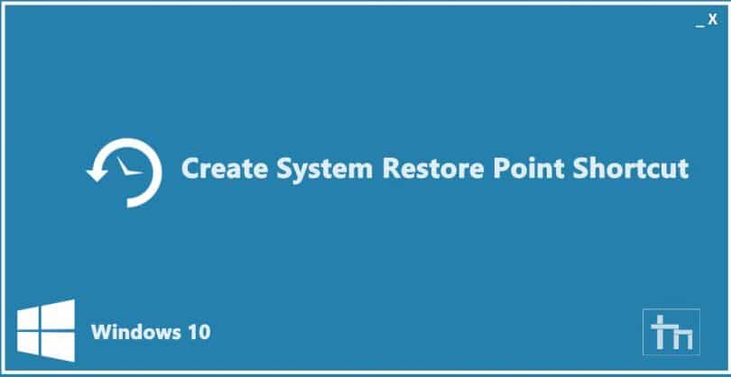 System Restore point shortcut