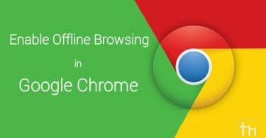 enable_offline_browsing_in_chrome