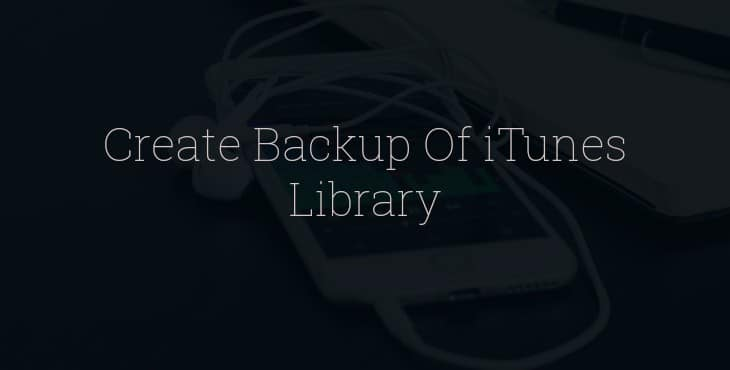 Create Backup of iTunes Library