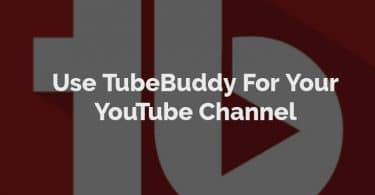 TubeBuddy For YouTube Channel