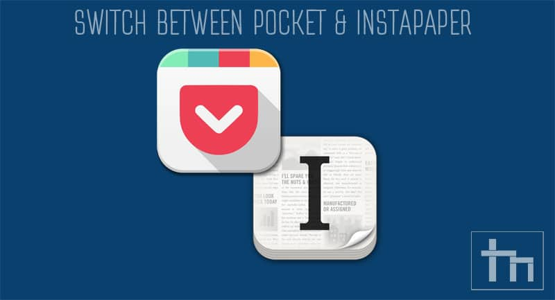 pocket and instapaper