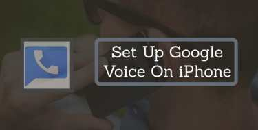 Set Up Google Voice on iPhone