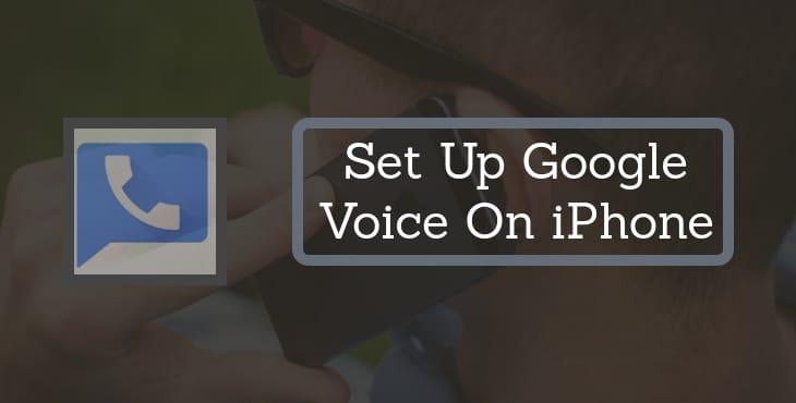 Set Up Google Voice on iPhone