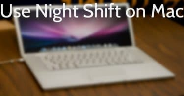 Use Night Shift on Mac