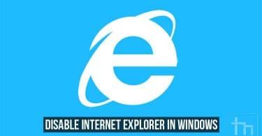 Disable Internet Explorer in Windows
