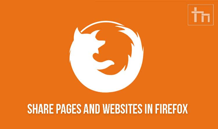 Share Pages and Websites in Firefox