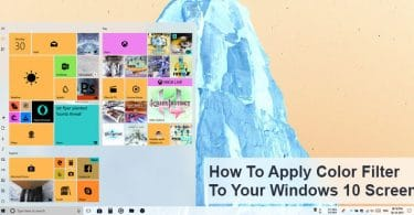How To Apply Color Filters To Your Windows 10 Screen