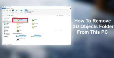 How To Remove 3D Objects Folder From This PC