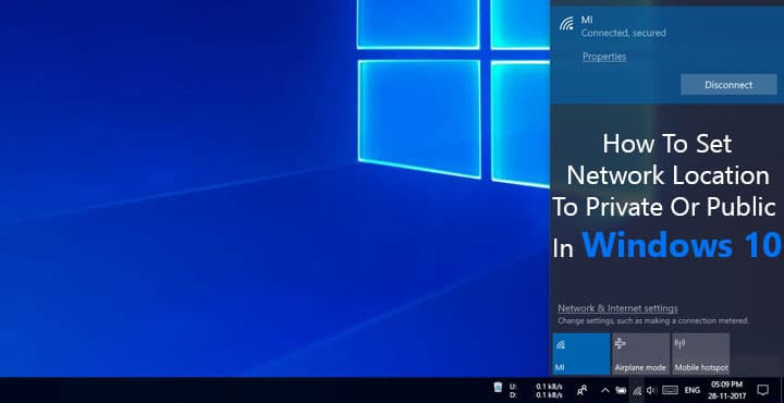 How To Set Network Location To Private Or Public On Windows 10