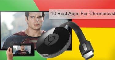 Best Apps for Chromecast