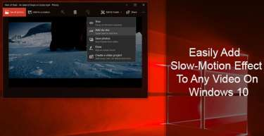 Easily Add Slow-Motion Effect To Any Video On Windows 10