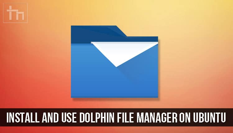 Dolphin File Manager on Ubuntu
