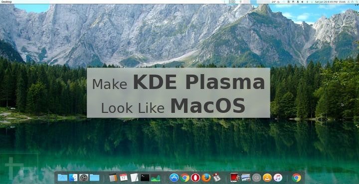 Make Your KDE Plasma Desktop Look Like MacOS