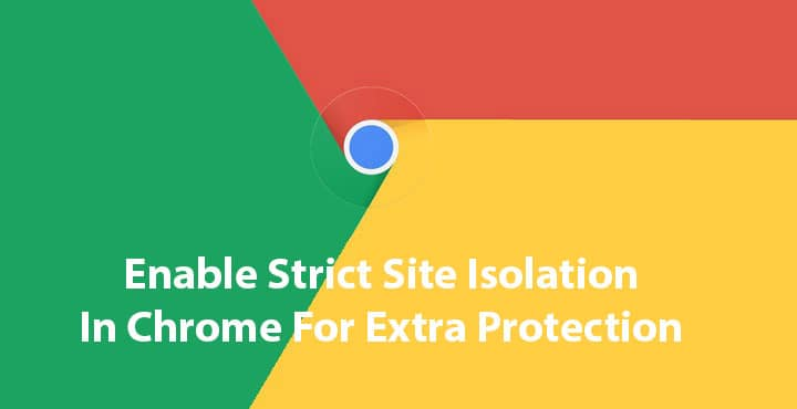 enable strict site isolation