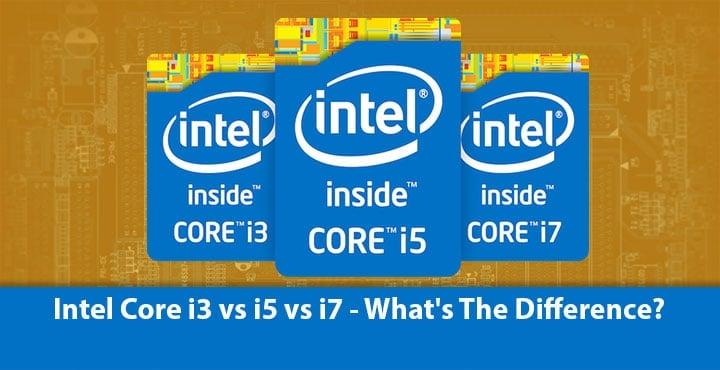 Intel Core i3 vs i5 vs i7