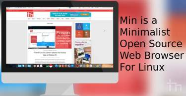 Min is a Minimalist Open Source Web Browser