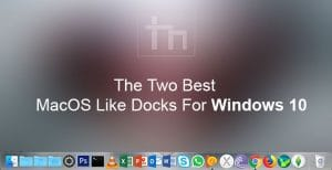 macos-like-docks-windows | Technastic