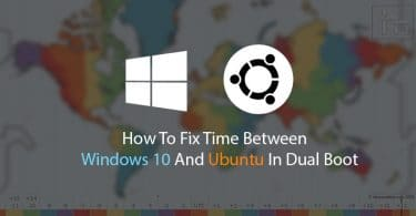 How To Fix Time Between Windows 10 And Ubuntu In Dual Boot