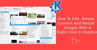 Edit, Rotate, Convert and Resize Images in Dolphin