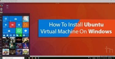Install Ubuntu Virtual Machine on Windows
