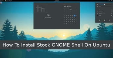 Install Stock GNOME Shell on Ubuntu