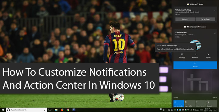Customize Notifications And Action Center in Windows 10