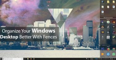 Organize Your Windows Desktop Better With Fences