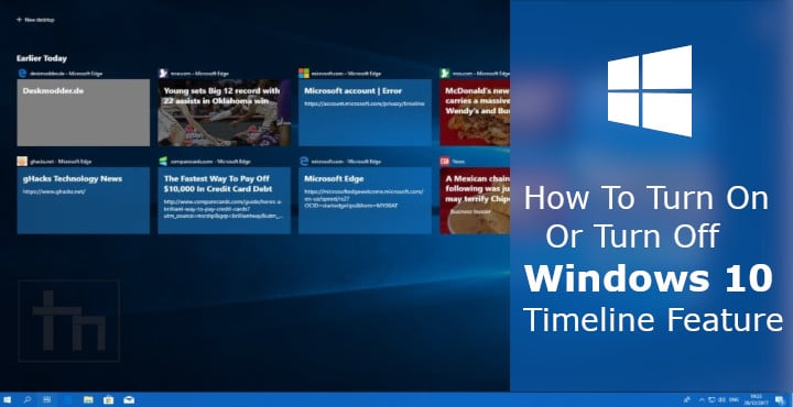 How to Turn On or Turn Off Windows 10 Timeline Feature | Technastic