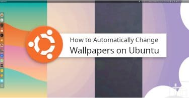 How to Automatically Change Desktop Wallpapers on Ubuntu