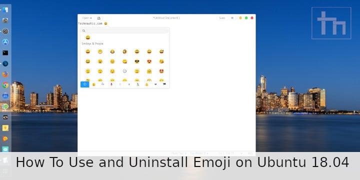 How To Use and Uninstall Emoji on Ubuntu 18.04