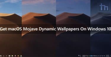 Get macOS Mojave Dynamic Wallpapers On Windows 10