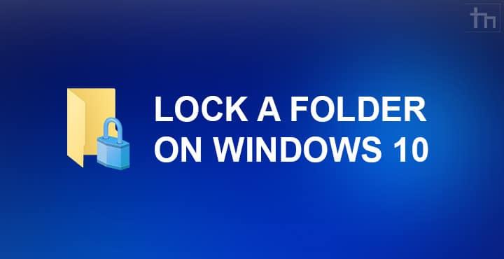 windows 10 folder lock