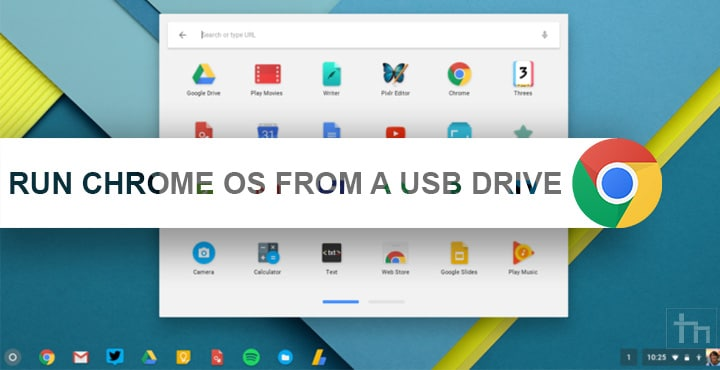How to run Chrome OS from a USB Drive