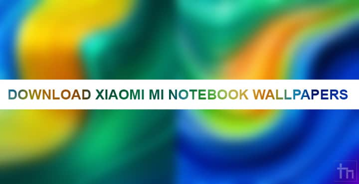 Download Xiaomi Mi Notebook Youth Edition Wallpapers Technastic