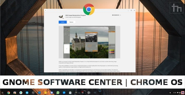 How to Install GNOME Software Center on Chrome OS | Technastic
