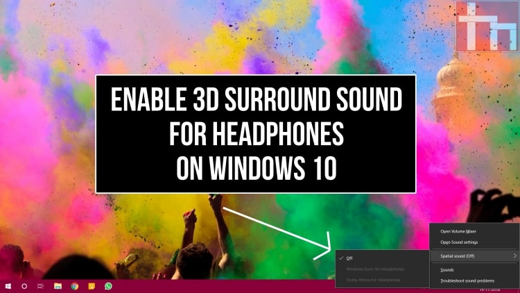 Enable 3D Surround Sound for headphones on Windows 10