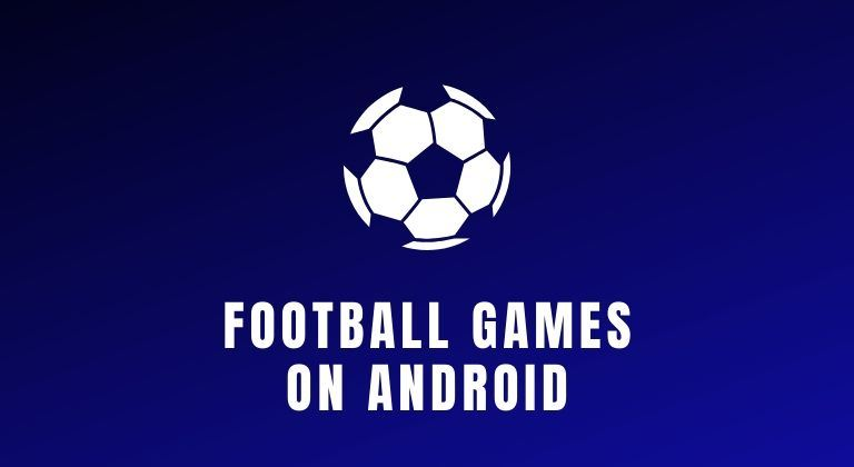 Football games on Android cover