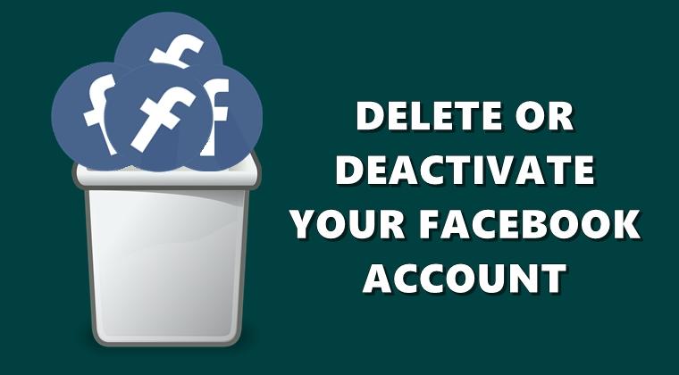 delete deactivate facebook