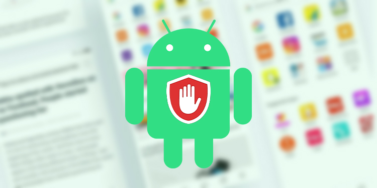 5 Best Ad Blocker Browsers for Android